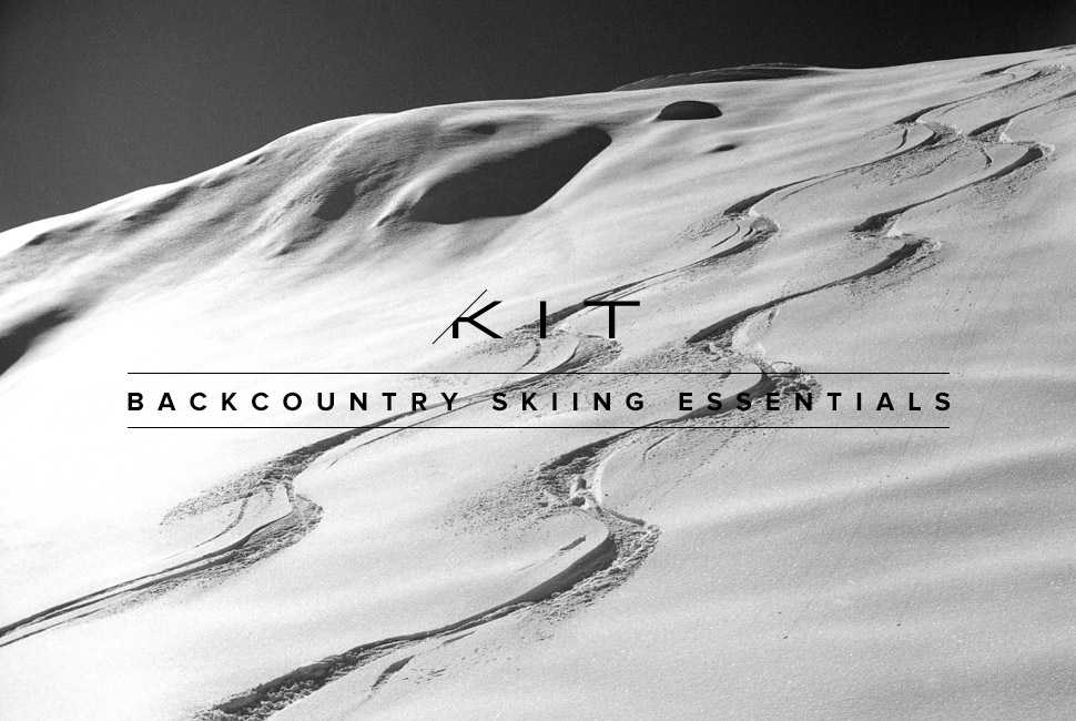 Kit: Backcountry Skiing Essentials 滑雪装备选购